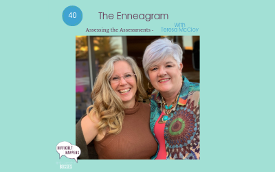 The Enneagram Assessing the Assessments with Teresa McCloy