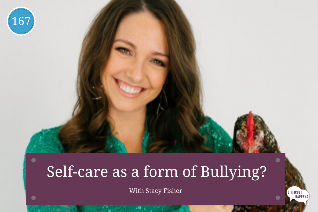 167 self care with stacy fisher 2