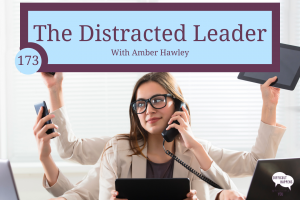 173_Distracted Leader